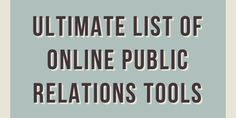 Really Great List of Online PR Tools #pr #publicrelations