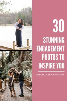 Learn how to level-up your engagement photos! We have the ultimate list of 30 engagement photo poses for you! #colesclassroom #coupleportraits #engagementphotographer