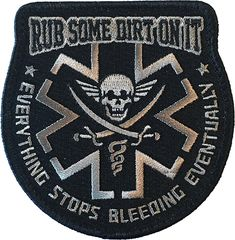 """AmazonSmile : """"Rub Some Dirt On It"""" Medic, EMS, EMT, Paramedic - Embroidered Velcro Morale Patch (Black) : Sports & Outdoors"""