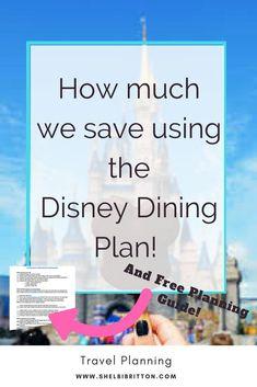We used to NEVER use the Dining Plan! Now we are obsessed! #Disney #WaltDisneyWorld #DisneyDiningPlan