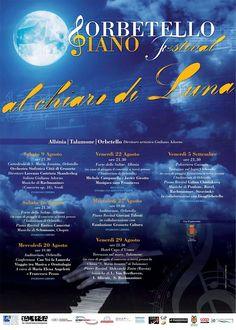 Orbetello Piano Festival al chiaro di Luna - #Albinia, #Talamone, #Orbetello