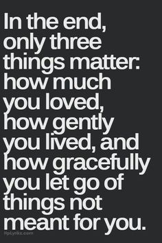 How gracefully you let go of THINGS not meant for you... WOW.