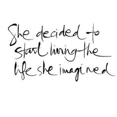 the life she imagined