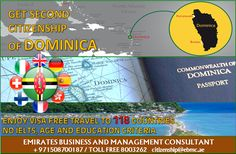 Get Second Citizenship of Dominica Avail your Dominican passport in just 4 months! Contact today +971508700187 / citizenship@ebmc.ae www.ebmc.ae