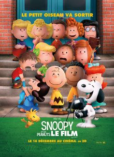 New french poster for SNOOPY AND CHARLIE BROWN: THE PEANUTS MOVIE   tags : animation 3d film