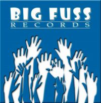Independent Record Label: Big Fuss Records, Inc. Launch Pad for Fresh Music Talent