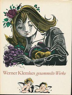 Klemke, Werner: Werner Klemkes gesammelte Werke. Horst Kunze 2., erw. Aufl. Dresden : Verlag der Kunst, 1972. Illustrator, Horst, Book Illustration, Dresden, Artists, Cover, Movie Posters, Vintage, Ideas
