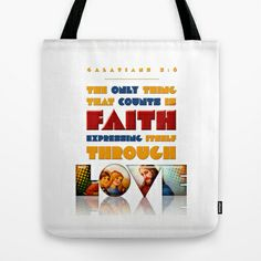 Faith Expressing Itself Through Love Tote Bag by Peter Gross - $22.00