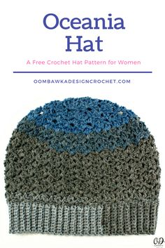 Crochet Hats Design The Oceania Hat Pattern is available in one-size only and I made this hat specifically for me. I had some yarn leftover from making this month's Scarf of - Oceania Hat Pattern for Women Crochet Gifts, Easy Crochet, Free Crochet, Crochet Wraps, Crochet Stitch, Crochet Designs, Crochet Patterns, Crochet Afghans, Crochet Ideas