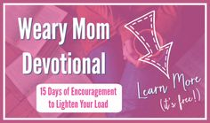 Weary Mom Devotional Funnel Opt In With Free