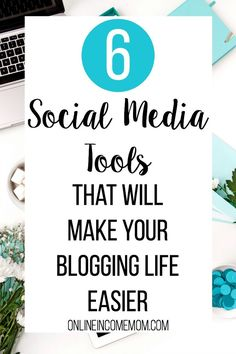These 6 social media tools will make it easier for you to focus on your blog - or help more clients if you are a virtual assistant!