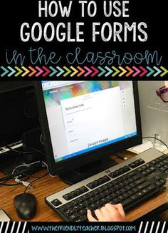 Google Forms is an e