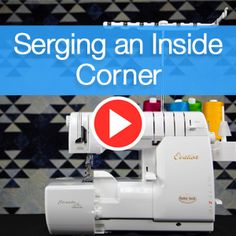 Inside Corner Serging Superior Thread - You-Tube Video with Sue Green-Baker