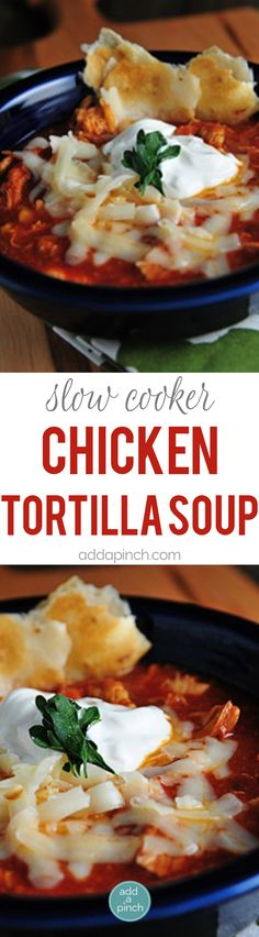 Slow Cooker Chicken Tortilla Soup Recipe – Chicken Tortilla Soup makes a scrumptious soup with little effort. This easy chicken tortilla soup is simple, spicy and scrumptious. // addapinch.com