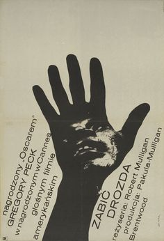 1965 Polish poster for TO KILL A MOCKINGBIRD (Robert Mulligan, USA, 1962) Designer: Bronislaw Zelek (b. 1935) [see also] Poster source: Heritage Auctions