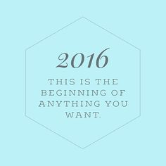 Happy New Year! This is the beginning of anything you want! ✨ #newbeginnings #newyear #2016