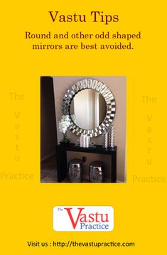 Vastu Tips for mirrors and mirror Directions Round and other odd shaped mirrors are best avoided. New Home Quotes, Home Quotes And Sayings, Vastu Shastra, Feng Shui Tips, Office Organization, Organizing, Weird Shapes, Pooja Rooms, Kitchen On A Budget