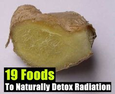 19 Foods To Naturally Detox Radiation
