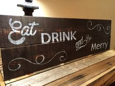 Eat Drink and Be Merry Sign made from reclaimed by RusticYankees