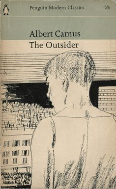 """The Outsider (L'Étranger), by Albert Camus, finished Winner of the Nobel Prize in literature 1957 """"for his important literary production, which with clear-sighted earnestness illuminates the problems of the human conscience in our times"""". Penguin Books, Book Cover Art, Book Cover Design, Book Design, Vintage Book Covers, Vintage Books, Vintage Magazines, Classic Literature, Classic Books"""