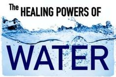 16 Illnesses Water Can Prevent and Heal