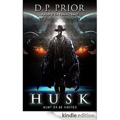 Flurries of Words: INDIE NEW RELEASE: Husk by D.P. Prior