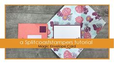 video tutorial by Kelly Acheson: Magic Envelope Card . fun fold envelope with a message inside . Magic Tricks Tutorial, Easy Magic Tricks, Card Tutorials, Fun Fold Cards, Folded Cards, Split Coast Stampers, Envelope Punch Board, Fold Envelope, Card Tricks