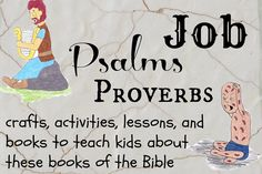 lessons and crafts to teach your kids about Job, Psalms, and Proverbs, the poetry books