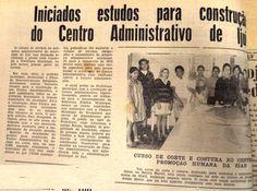 IJUÍ - RS - Memória Virtual: Estudos para construção do Centro Administrativo d...