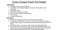Cream Cheese Peach Pie Delight Ingredients 1 package of white or yellow dry cake…