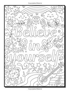 Proud to be a Girl: A Coloring Book for Girls with Fun Inspirational Quotes to Motivate, Encourage and Build Confidence in Young Women Quote Coloring Pages, Coloring Pages Inspirational, Free Adult Coloring Pages, Coloring Pages For Girls, Colouring Pages, Printable Coloring Pages, Coloring For Kids, Coloring Sheets, Coloring Books
