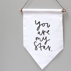 You are my star wall hanging! ✨