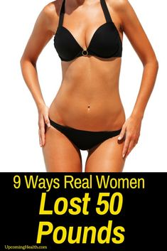 9 Ways Real Women Have Lost 50 Pounds (And Why You Can Too!)