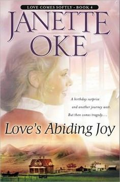 Love's Abiding Joy (Love Comes Softly #4)  by Janette Oke