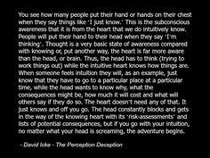 David Icke - Quote Consciousness Spirituality Spiritual Education Multidimensional Heart Chakra Intuition.jpg