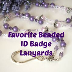 I enjoy creating lovely beaded ID Badge Lanyards.  The one in this picture was one of my favorites.  I sold this one. There are many more on this board. https://www.etsy.com/transaction/81336916