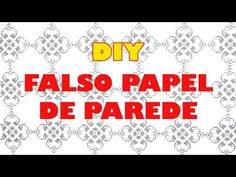 BEM DETALHADO  DIY - Como Fazer Falso Papel de Parede por Menos de R$10,00