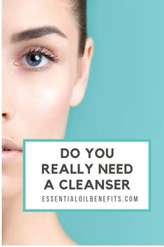 Do you really need a cleanser? Everyone's skin is different. And some people thrive off of washing their face with a cleanser while others only use a splash of water. Today, let's talk about the benefits of using a cleanser and if you should start using o Facial Skin Care, Natural Skin Care, Natural Beauty, Facial Serum, Natural Face, Homemade Facials, Homemade Scrub, Essential Oils For Skin, Natural Exfoliant