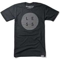 """LESS -  Making something better doesn't require adding more. It's about stripping away the unnecessary. What you're left with is """"less, but better"""" - Dieter Rams  Made and printed in the USA http://shop.ugmonk.com/products/less-black?collection=clothing-tees"""
