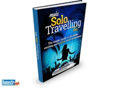 Make Solo Travelling Fun Young and single? Why not enjoy travelling solo and see the world with low cost. Make Solo Travelling reveals ins and outs of making travel while young ...