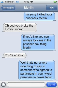 Arthur texting Merlin about breaking the tv