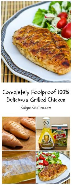 I usually make marinades from scratch, but back in the days when I was first learning about cooking chicken on the grill a friend gave me this recipe for Completely Foolproof 100% Delicious Grilled Chicken, and for busy cooks who don't want to fuss, this will turn out perfect grilled chicken with minimal effort, and the recipe has gotten great reviews on the blog. The recipe also has variations for tin-foil dinners or kabobs with the same easy marinade.  [from KalynsKitchen.com] #LowCarb