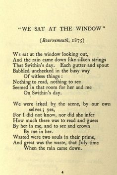 """""""We Sat at the Window"""" by Thomas Hardy For St. Swithin's Day. Pretty Words, Love Words, Beautiful Words, Poem Quotes, Words Quotes, Sayings, Literary Quotes, Sweet Words, Quotations"""