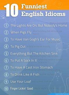10 Funniest English Idioms