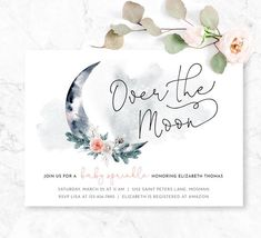 Over the Moon Baby Shower Invite Over the Moon Printable Blush Pink Baby Invitation floral Floral Moon Over the Moon Gender Neutral Virtual Baby Shower, Baby Shower Fun, Boy Shower, Baby Shower Themes, Shower Ideas, Baby Showers Juegos, Baby Invitations, Custom Baby Shower Invitations, Baby Shower Decorations For Boys