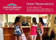 Howard Johnson Inn & Suites are providing reservation facility. Decide on your possess favorite room and experience. https://goo.gl/oKImNk