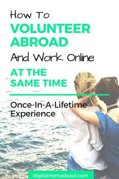 Volunteering abroad and working remotely at the same time has never been so easy. Check out this unique program and learn how you can have a positive social impact, too. Ways To Travel, Work Travel, Business Travel, Travel Advice, Travel Tips, Online Work, Online Check, Volunteer Abroad, Volunteer Programs