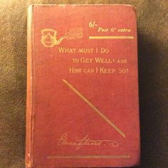 What Must I Do to Get Well by Elma Stuart