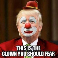 Bill ✔️ This is the clown we should all fear!     Bill Gibson-Patmore.  (curation & caption: @BillGP). Bill😄✔️