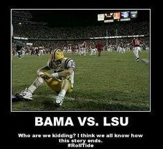 Alabama vs. LSU Lsu Alabama, Alabama College Football, University Of Alabama, Alabama Memes, Crimson Tide Football, Alabama Crimson Tide, Win Or Lose, College Fun, Roll Tide